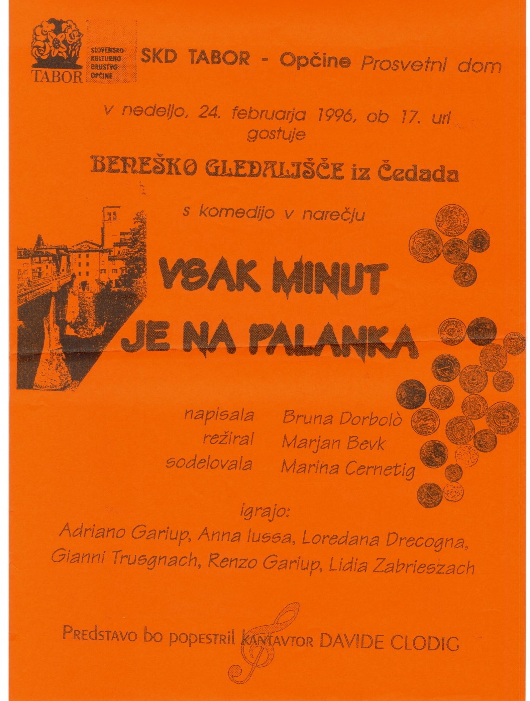 1996 - Vsak minut je na palanka - Foglio sala Opčina